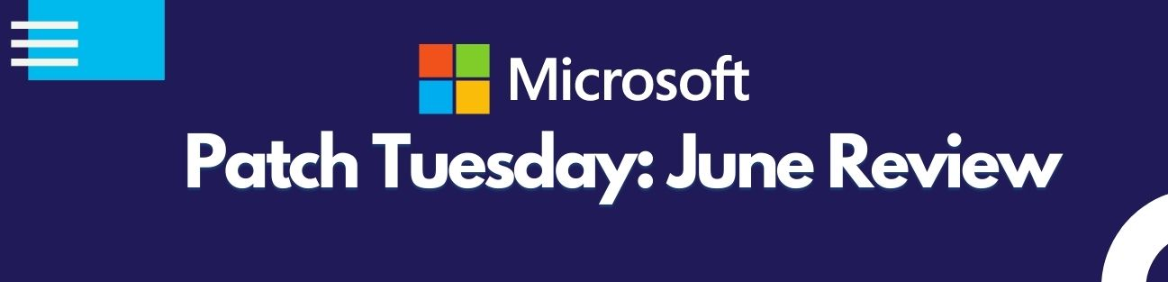 patch Tuesday review June vulnerabilities action1 blog