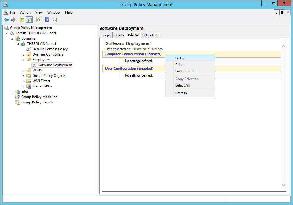 Step 3 to deploy software gpo is to Choose command Edit to change our policy