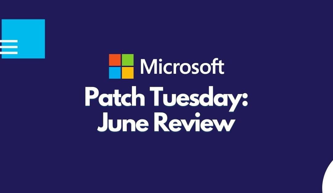 Microsoft Fixes 50 Vulnerabilities on Patch Tuesday, June 2021