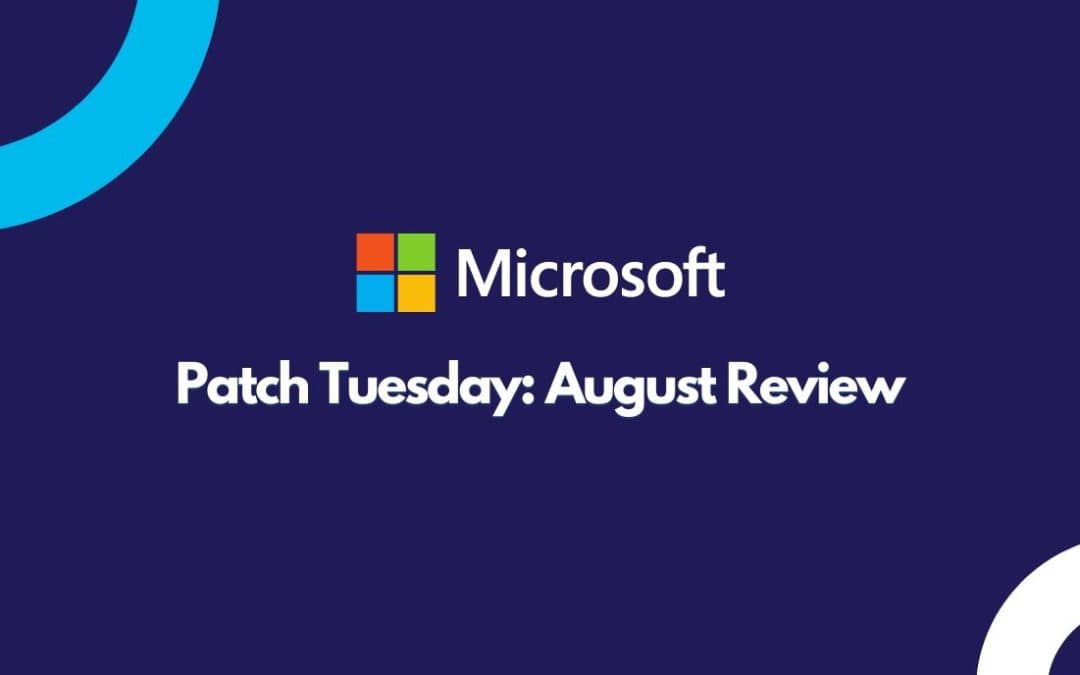 August 2021 Patch Tuesday Patch Review: 44 Flaws And 3 Zero-Days Fixed